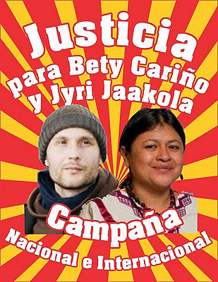 Poster of the national and international campaign for justice for Bety Cariño and Jyri Jaakola