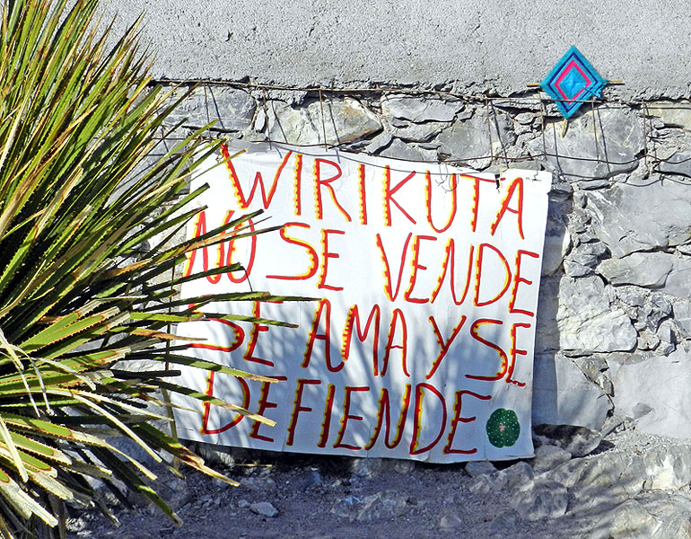"""Wirikuta is not for sale, we love it and defend it""  © elsintomaysufuncion.com"